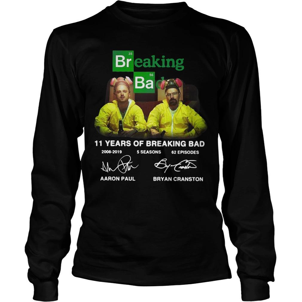 11 Years Of Breaking Bad 2008 2019 5 Seasons 62 Episodes Signatures Longsleeve