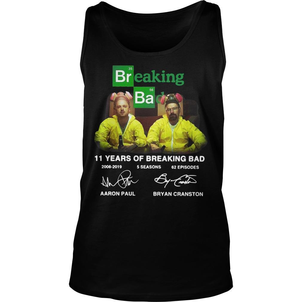 11 Years Of Breaking Bad 2008 2019 5 Seasons 62 Episodes Signatures Tank Top