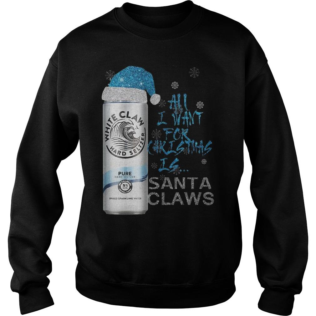 All I Want For Christmas Is Santa Claws Pure White Claw T Sweater