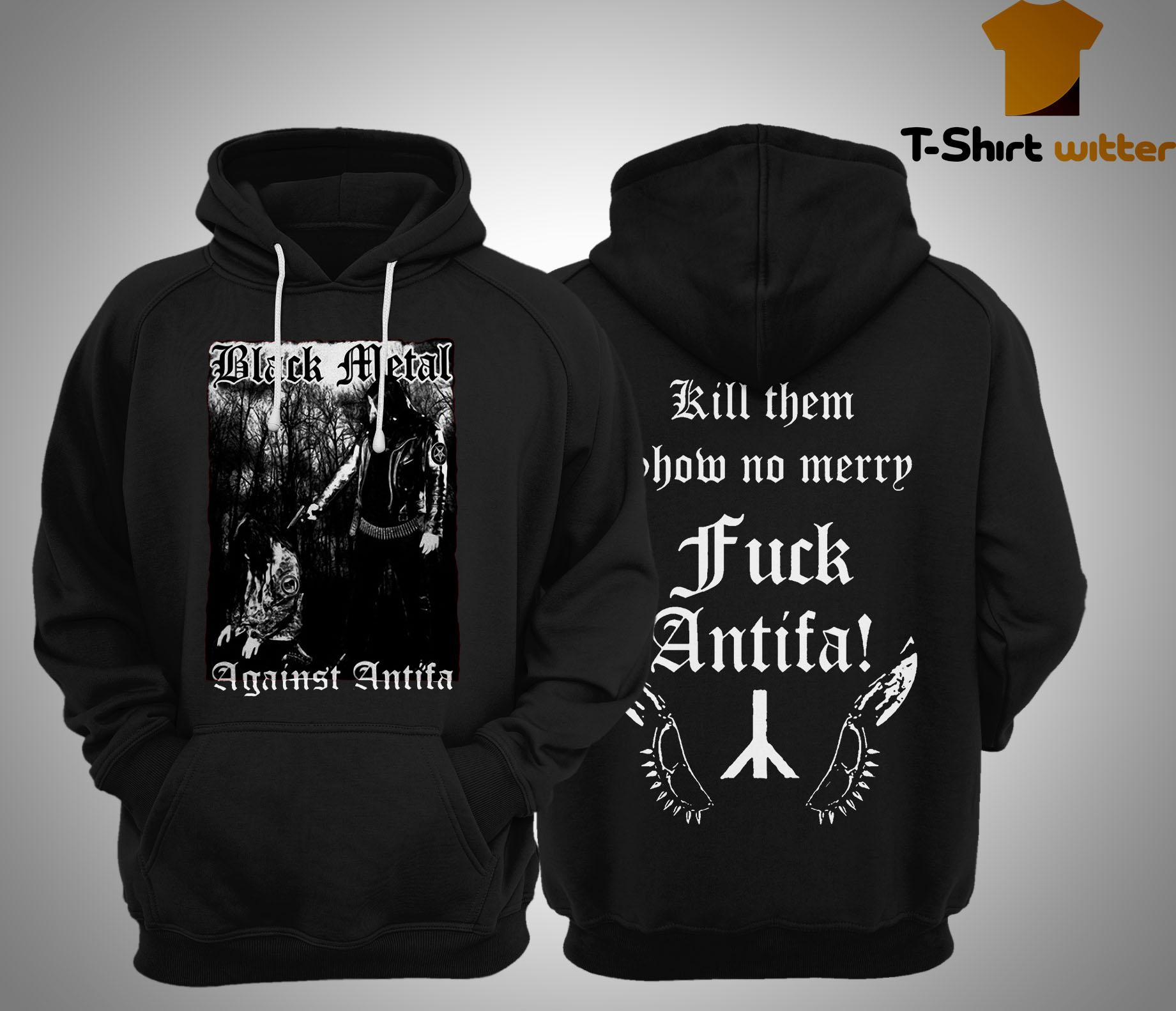 Behemoth Frontman Black Metal Against Antifa Hoodie
