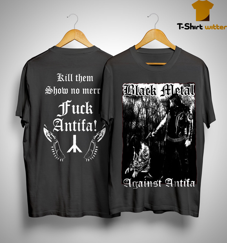 Behemoth Frontman Black Metal Against Antifa Shirt