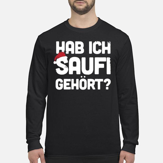 Christmas Hab Ich Saufi Gehort Longsleeve