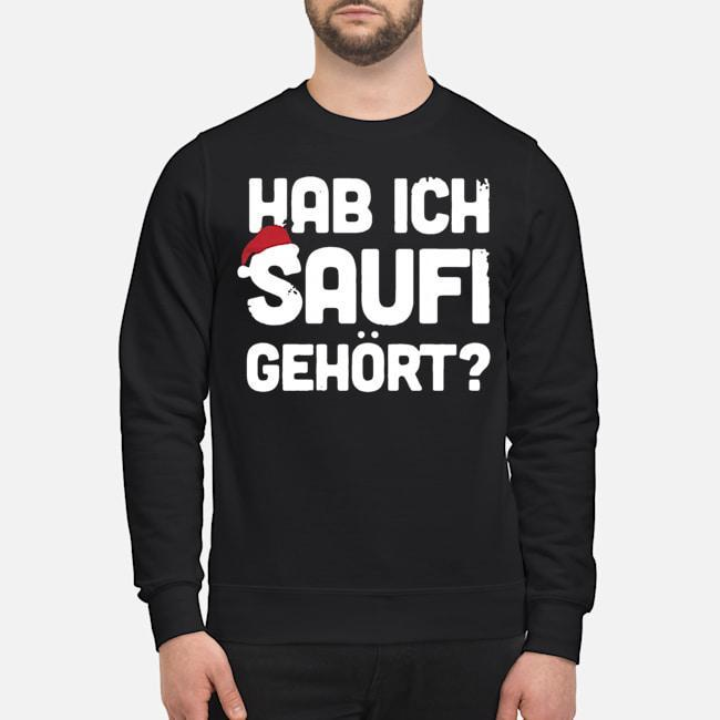 Christmas Hab Ich Saufi Gehort Sweater