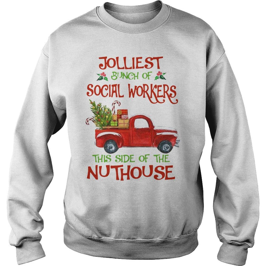 Christmas Jolliest Bunch Of Social Workers The Side Of The Nuthouse Sweater