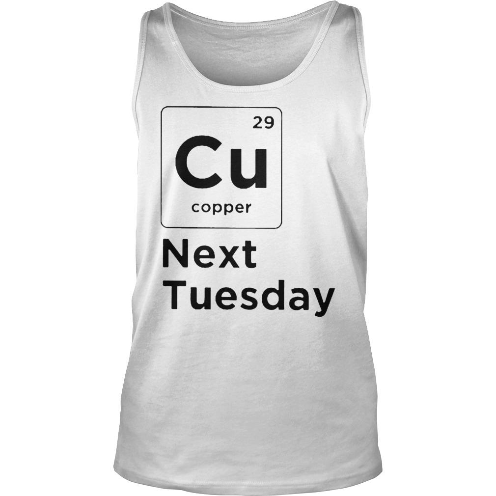 Cu 29 Cooper Next Tuesday Tank Top