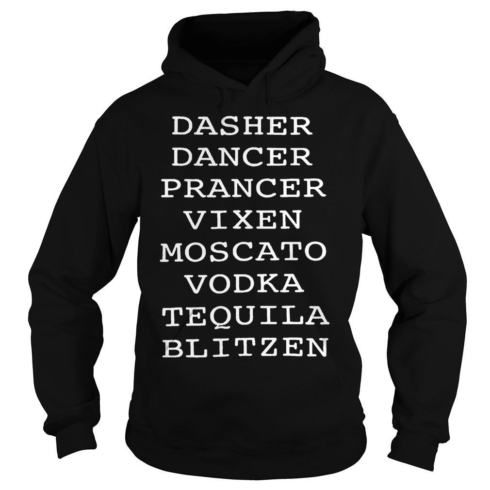 Dasher Dancer Prancer Vixen Moscato Vodka Tequila Blitzen Hoodie