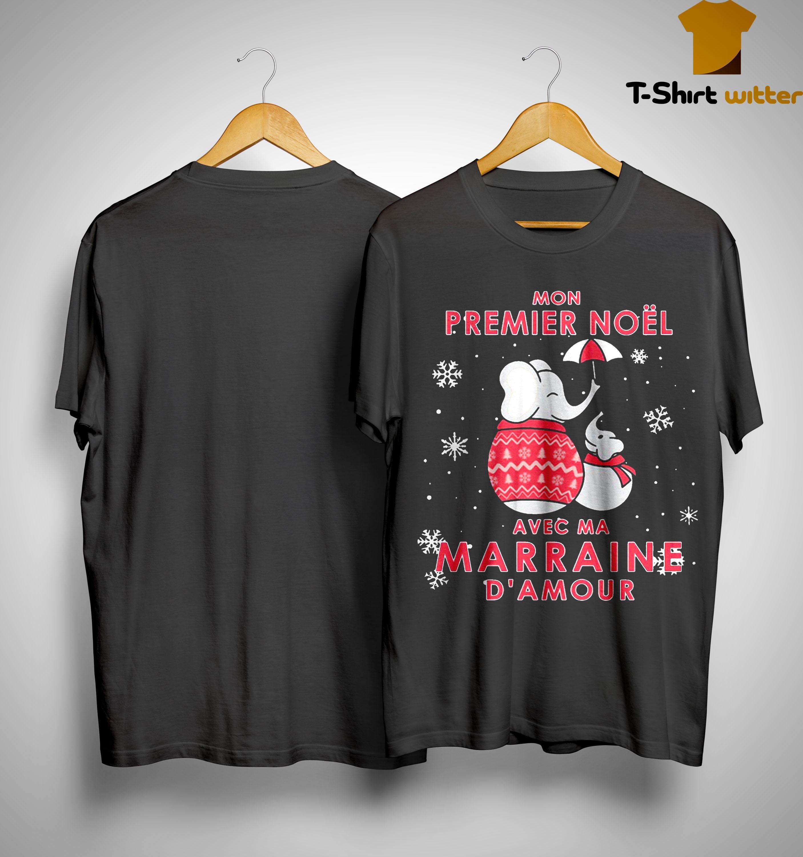 Elephant Mon Premier Noel Avec Ma Marraine D'amour Shirt