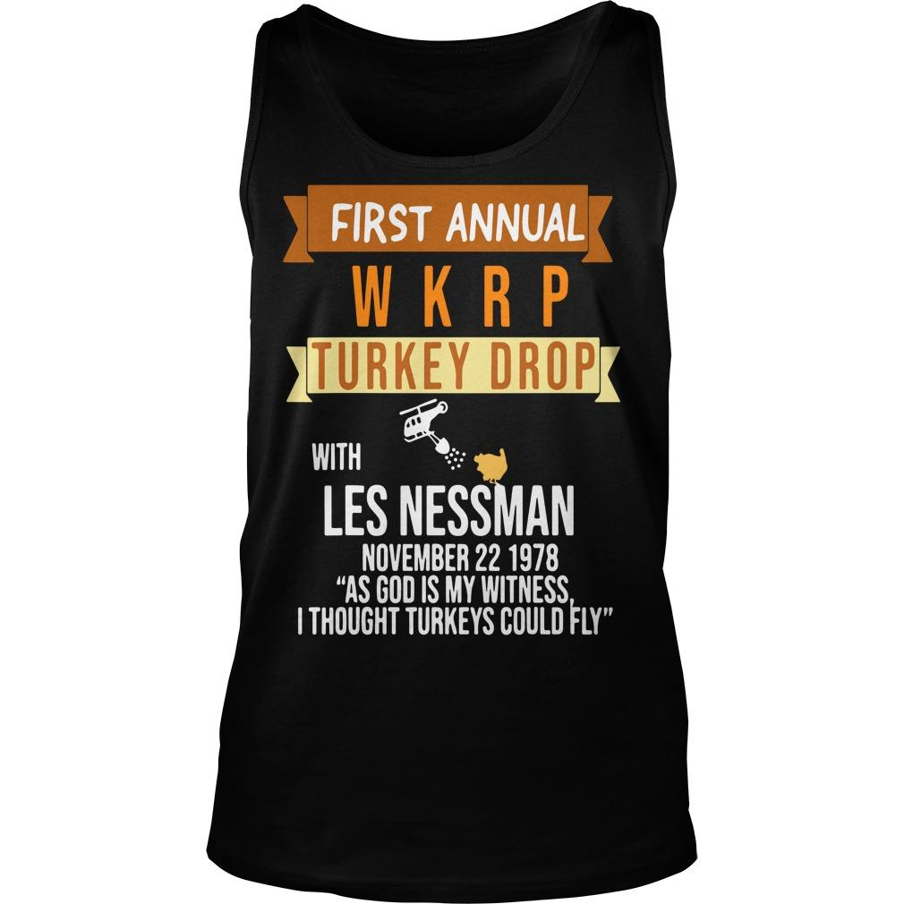 First Annual With Les Nessman November 22 1978 Wkrp Turkey Drop Tank Top