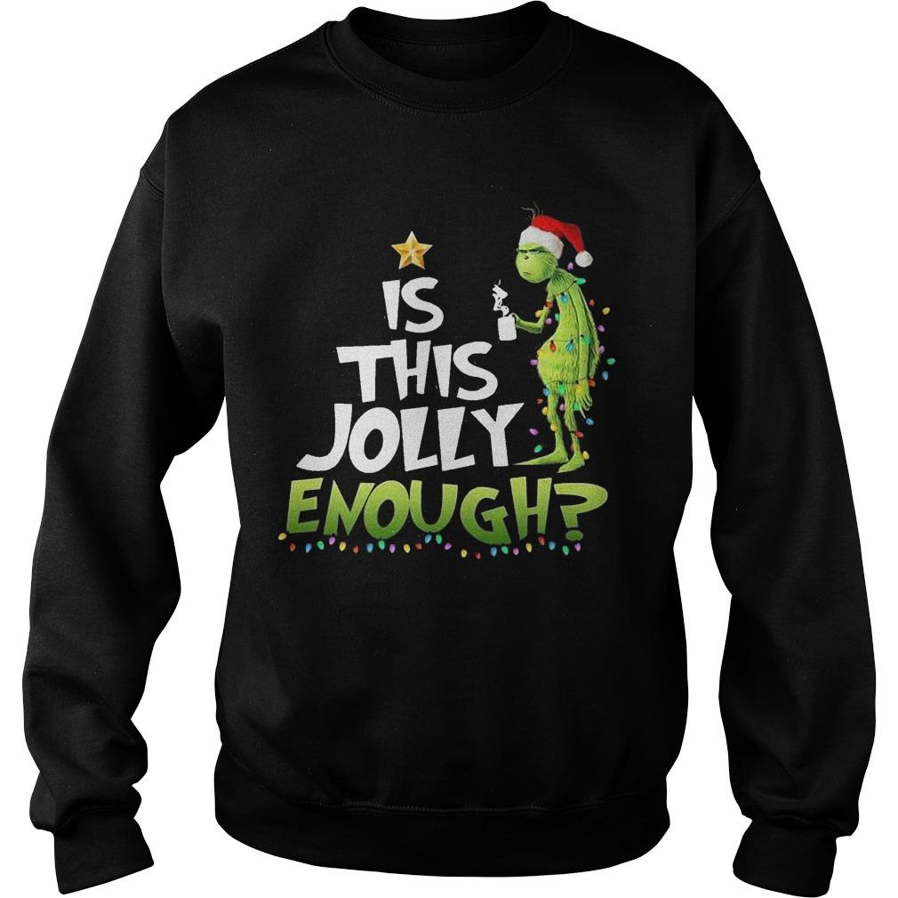 Grinch Is This Jolly Enough Sweater