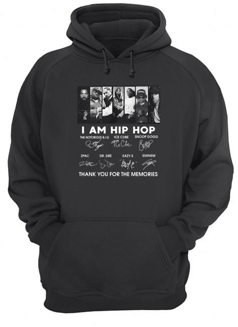 I Am Hip Hop Thank You For The Memories Hoodie