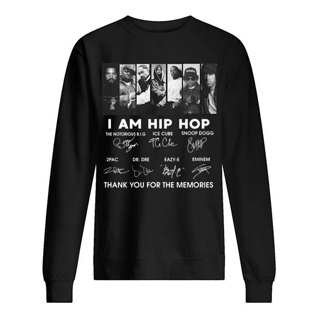 I Am Hip Hop Thank You For The Memories Sweater