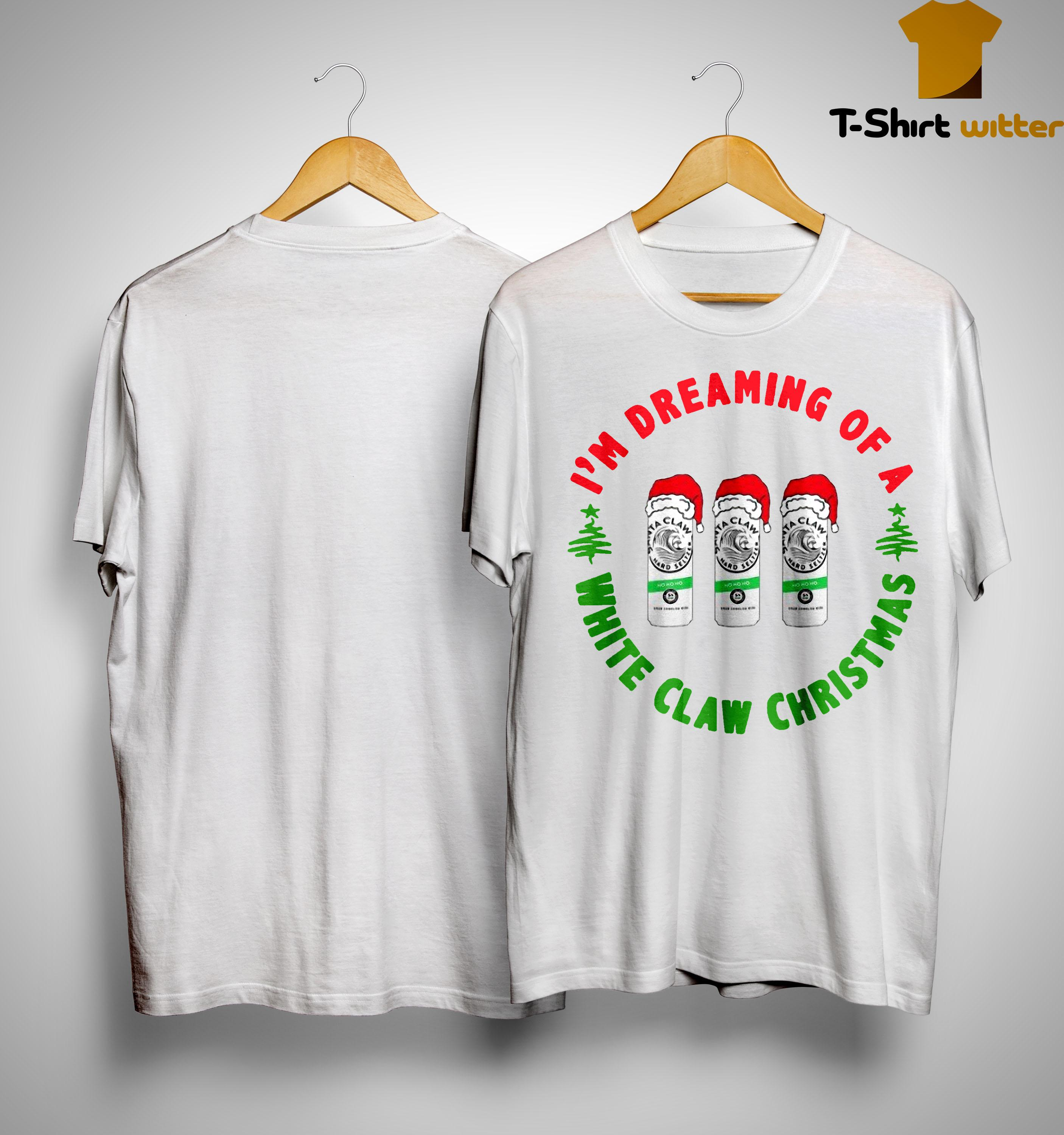 I'm Dreaming Of A White Claw Christmas Shirt