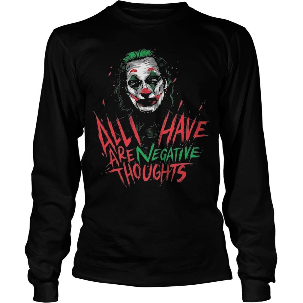 Joan Phoenix Joker All I Have Are Negative Thoughts Longsleeve