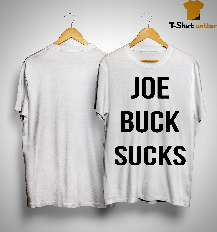 Joe Buck Sucks Shirt