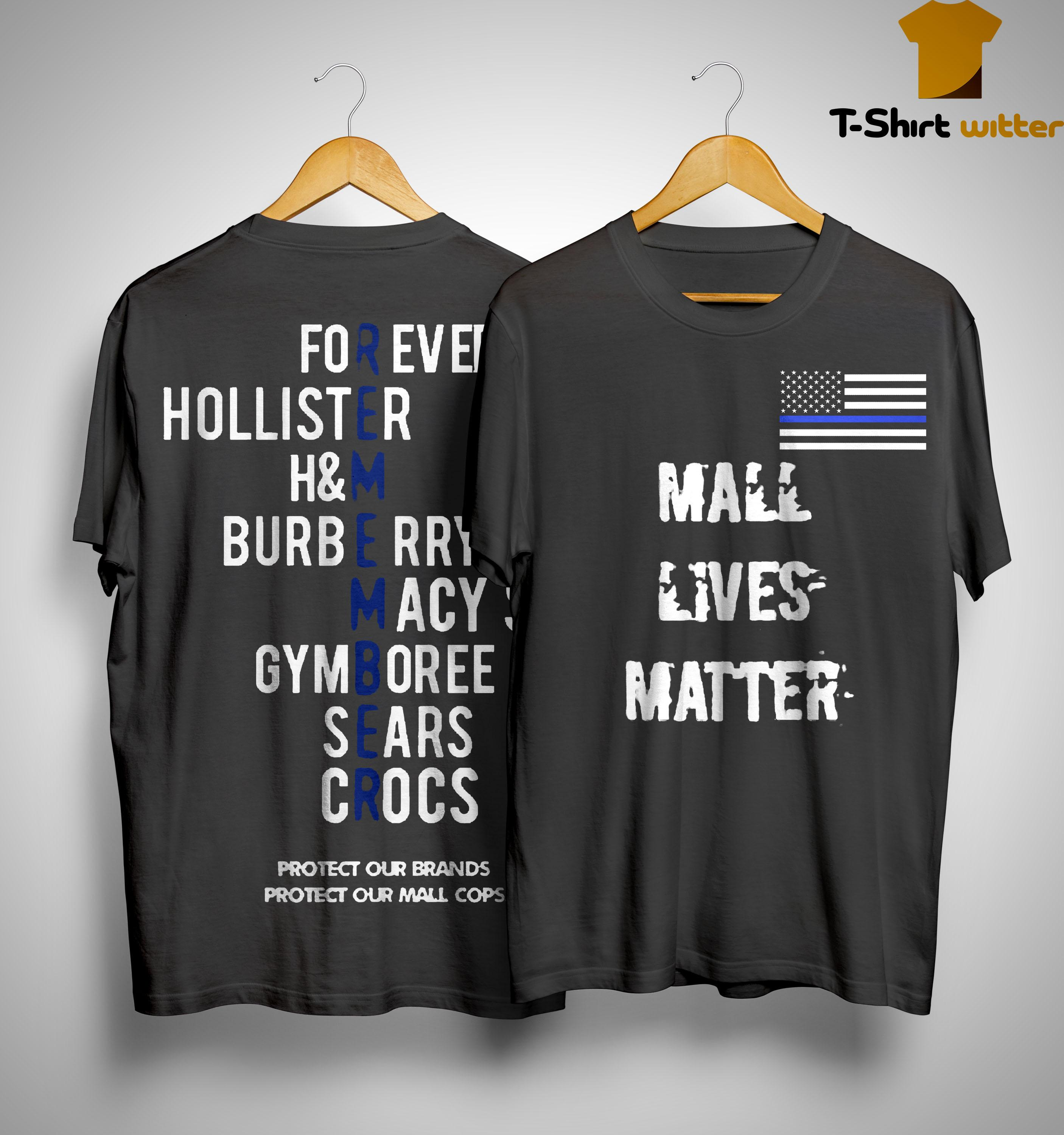 Mall Lives Matter Remember Protect Our Brands Shirt