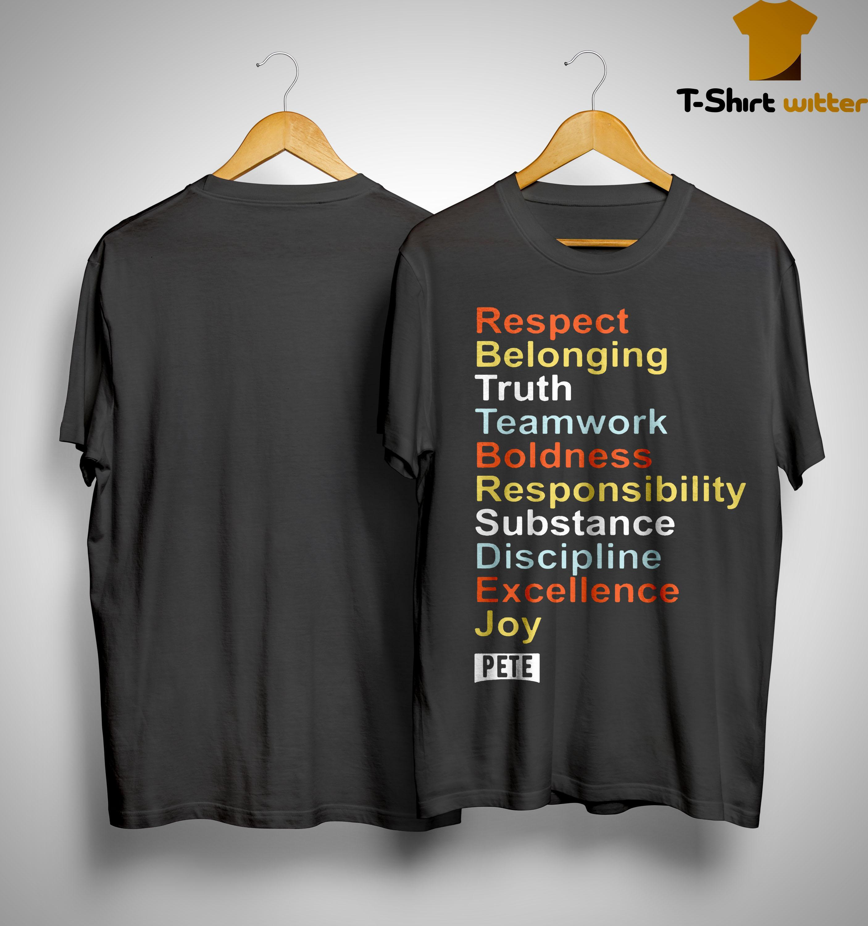 Rules Of The Road Respect Belonging Truth Teamwork Pete Shirt