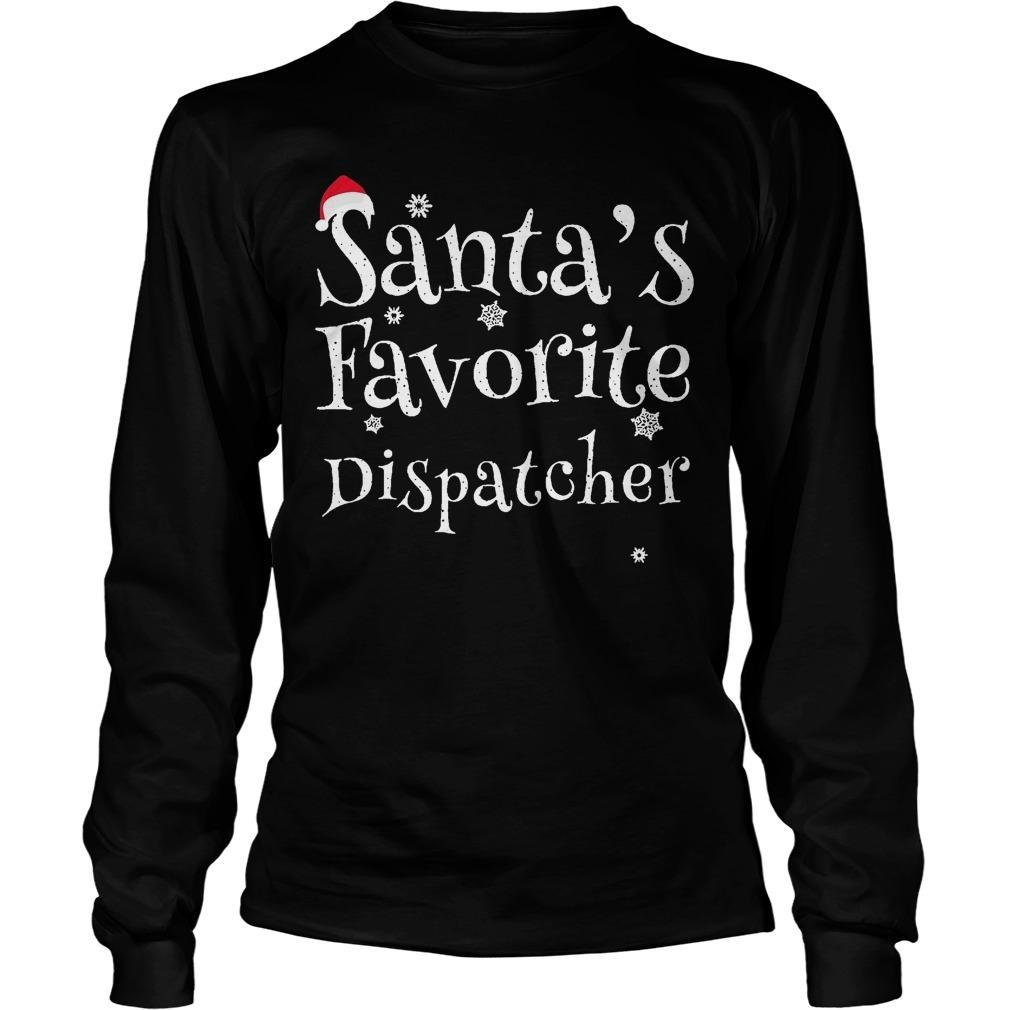 Santa's Favorite Dispatcher Longsleeve