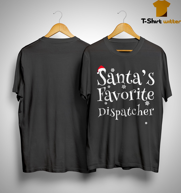 Santa's Favorite Dispatcher Shirt