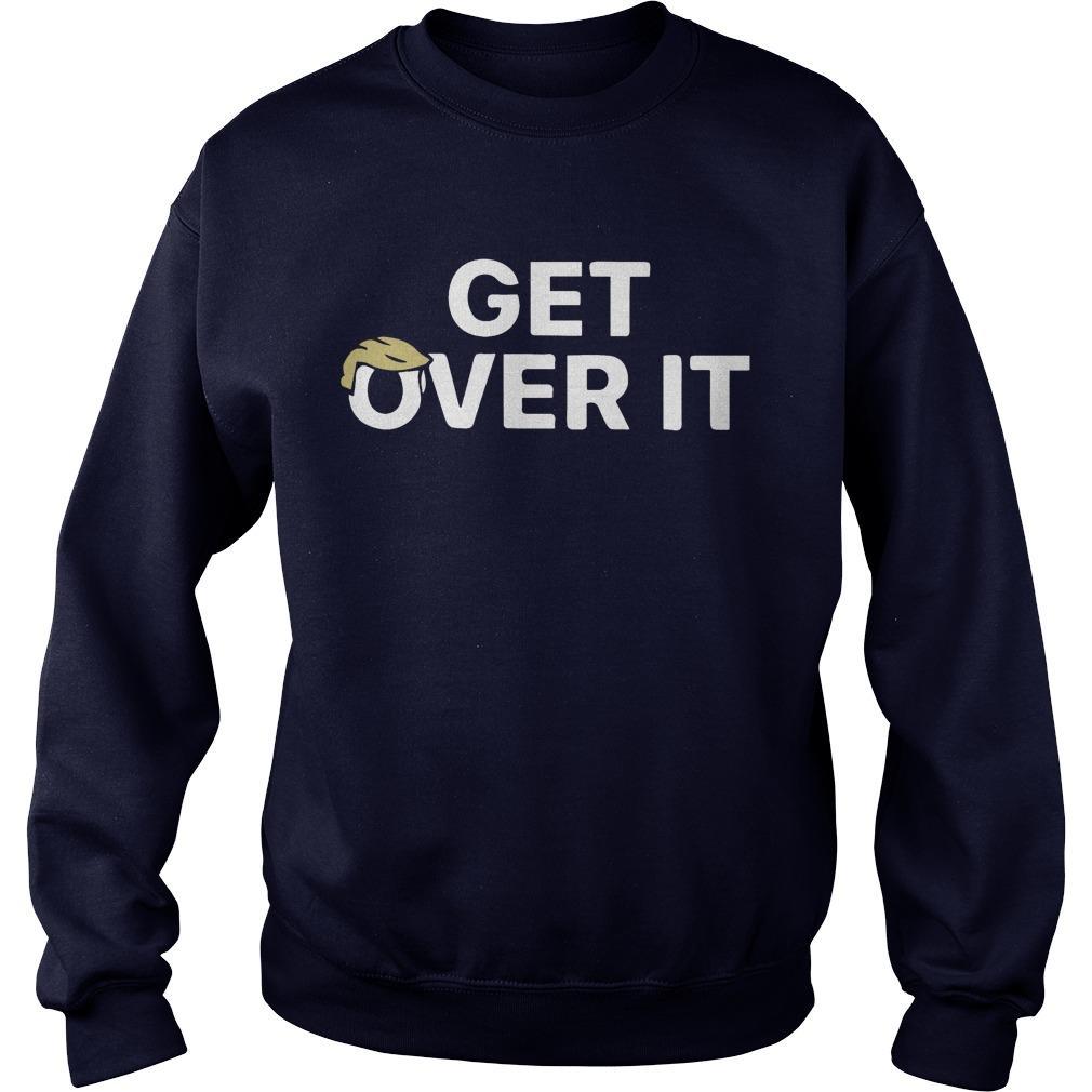 Trump Get Over It Sweater