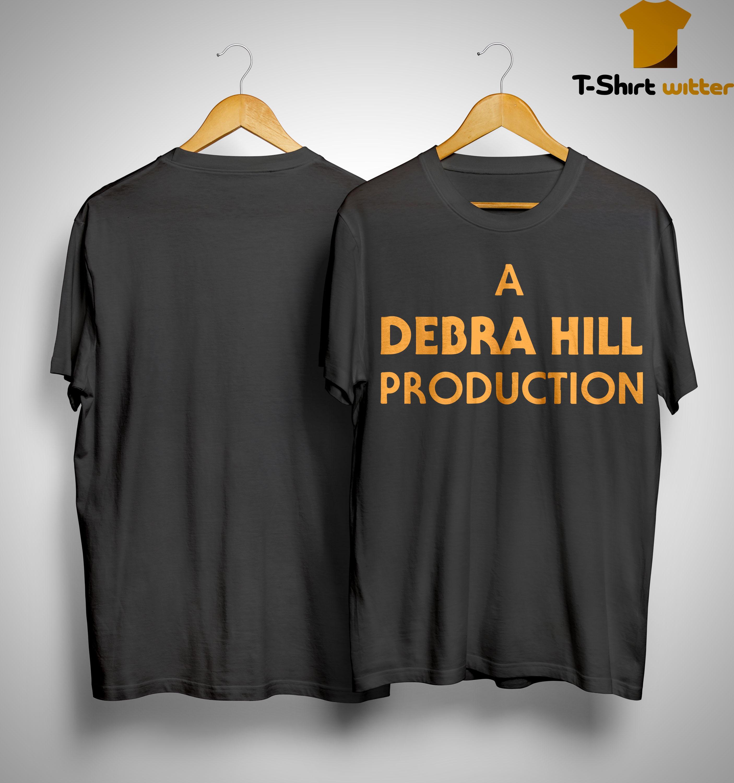 A Debra Hill Production Shirt