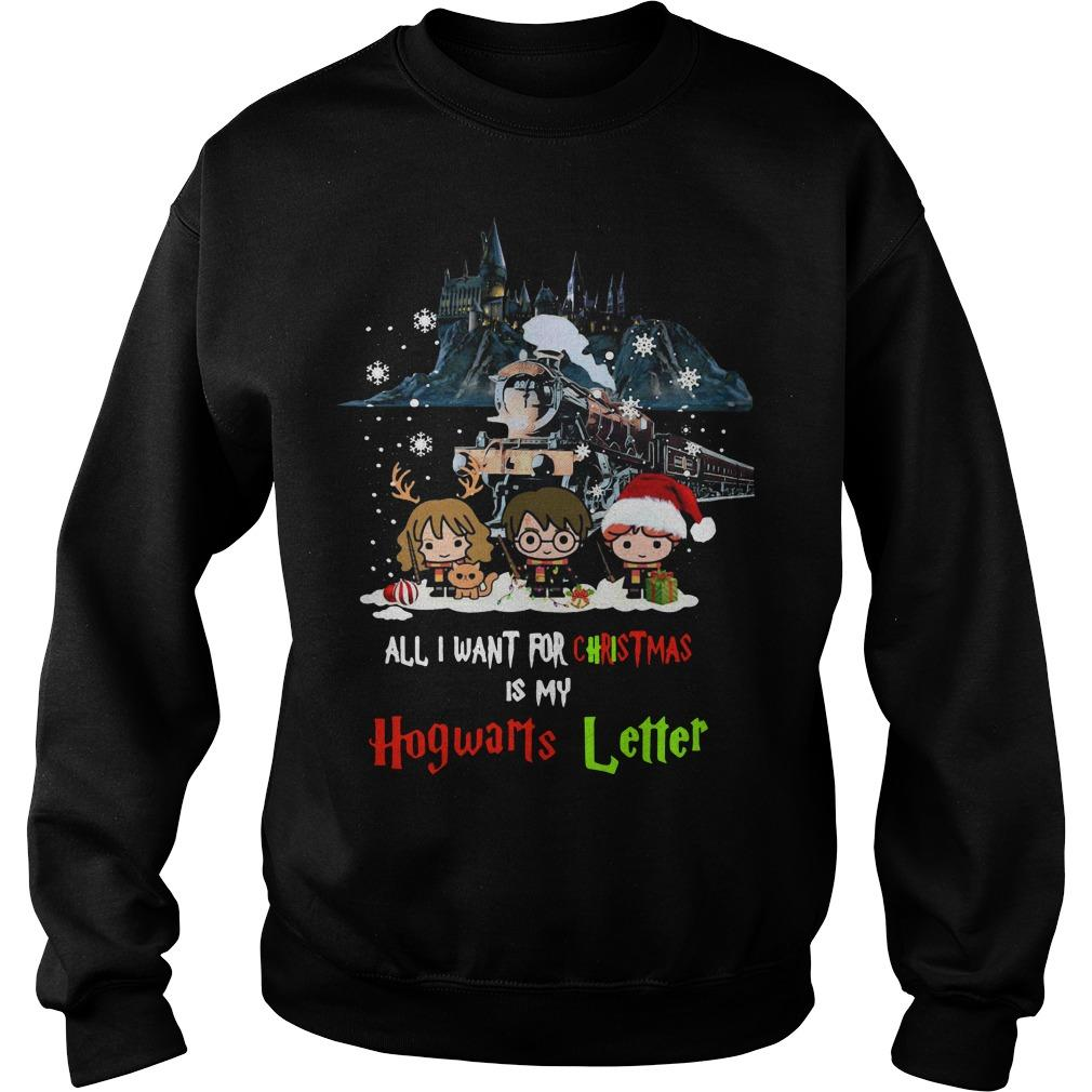 All I Want For Christmas Is My Hogwarts Letter Harry Potter T Sweater