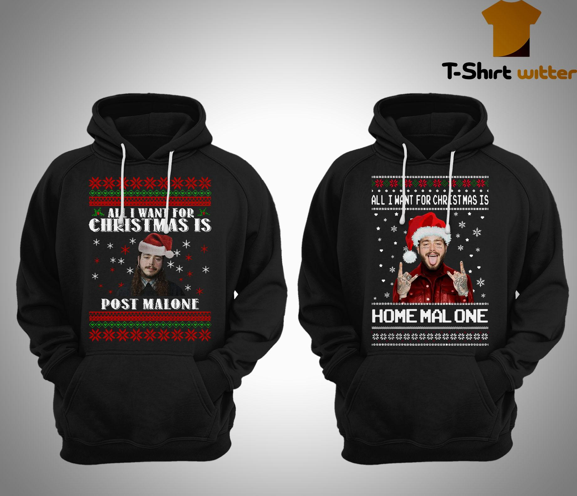 All I Want For Christmas Post Malone Christmas Hoodie