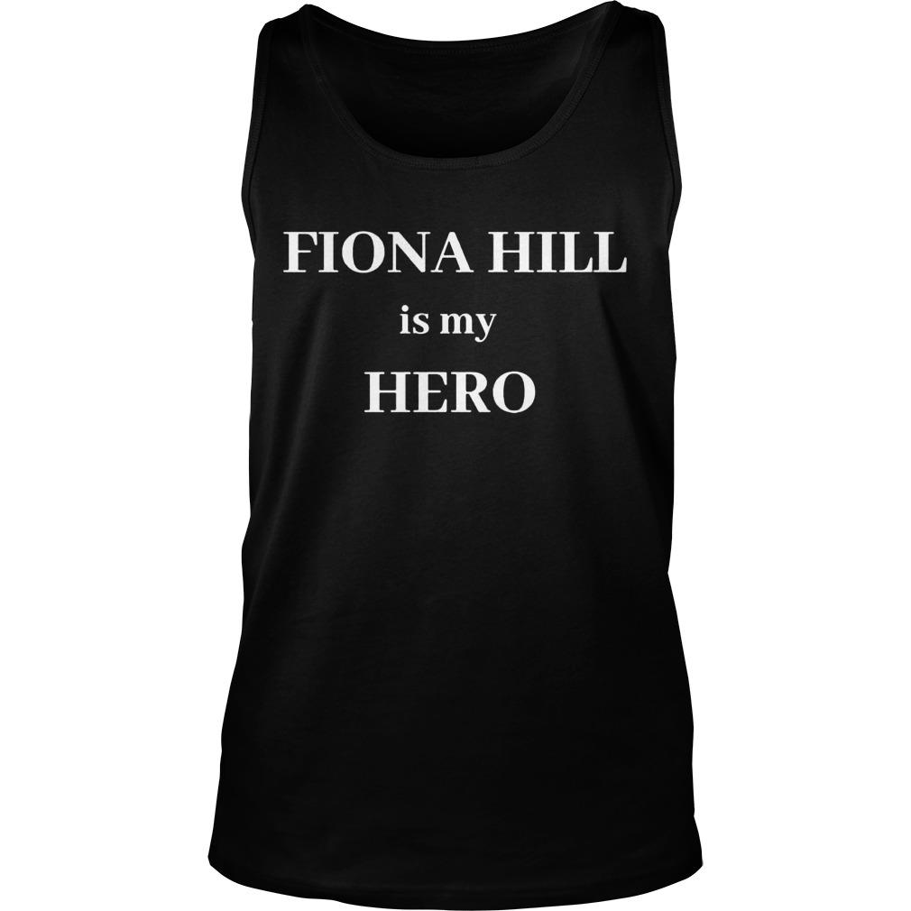 Fiona Hill Is My Hero Tank Top