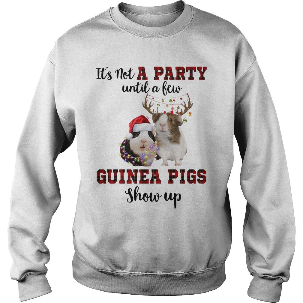 It's Not A Party Until A Few Guinea Pigs Show Up Sweater
