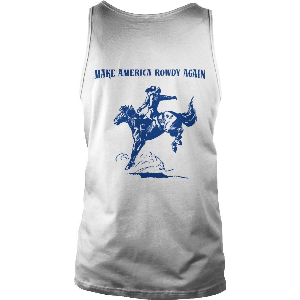 Rowdy Hand Co Make America Rowdy Again Tank Top