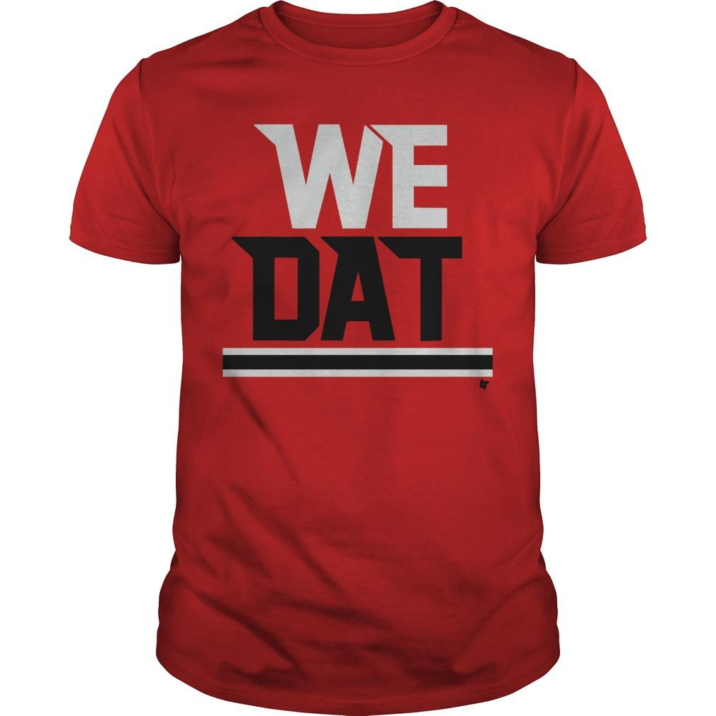 The Falcons Saints We Dat Shirt