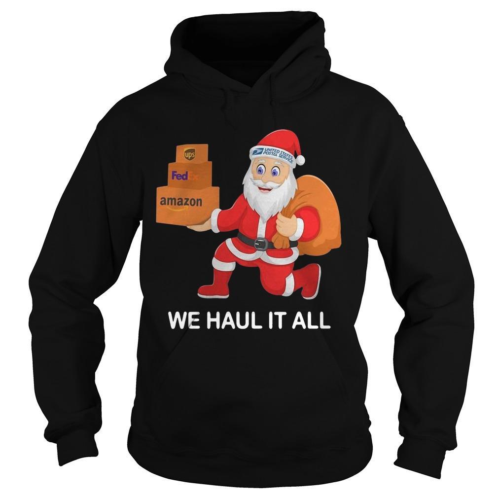 United States Postal Service Santa We Haul It All Hoodie