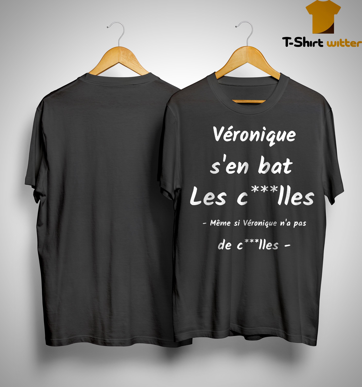 Véronique S'en Bat Les C...lles Shirt