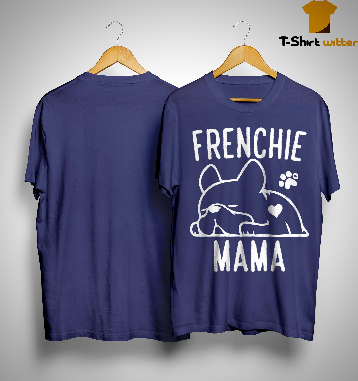 Bulldog Frenchie Mama Shirt
