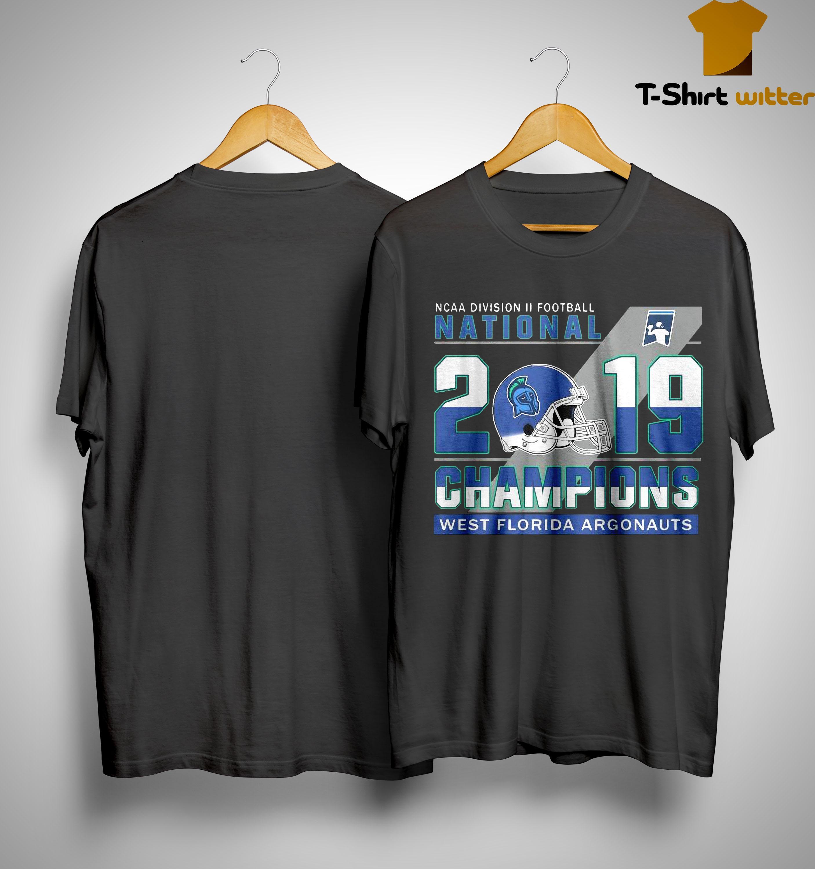Ncaa Division Ii Football National 2019 Champions West Florida Argonauts Shirt