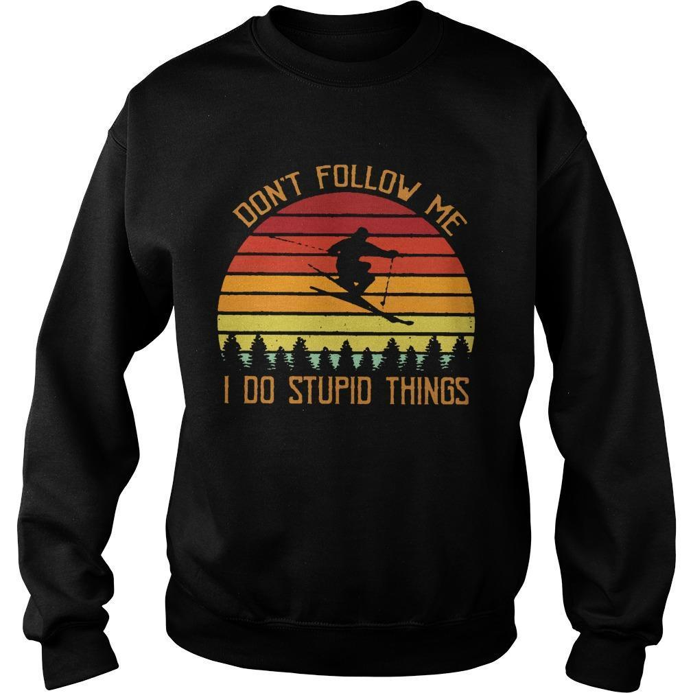 Vintage Skiing Don't Follow Me Do Stupid Things Sweater