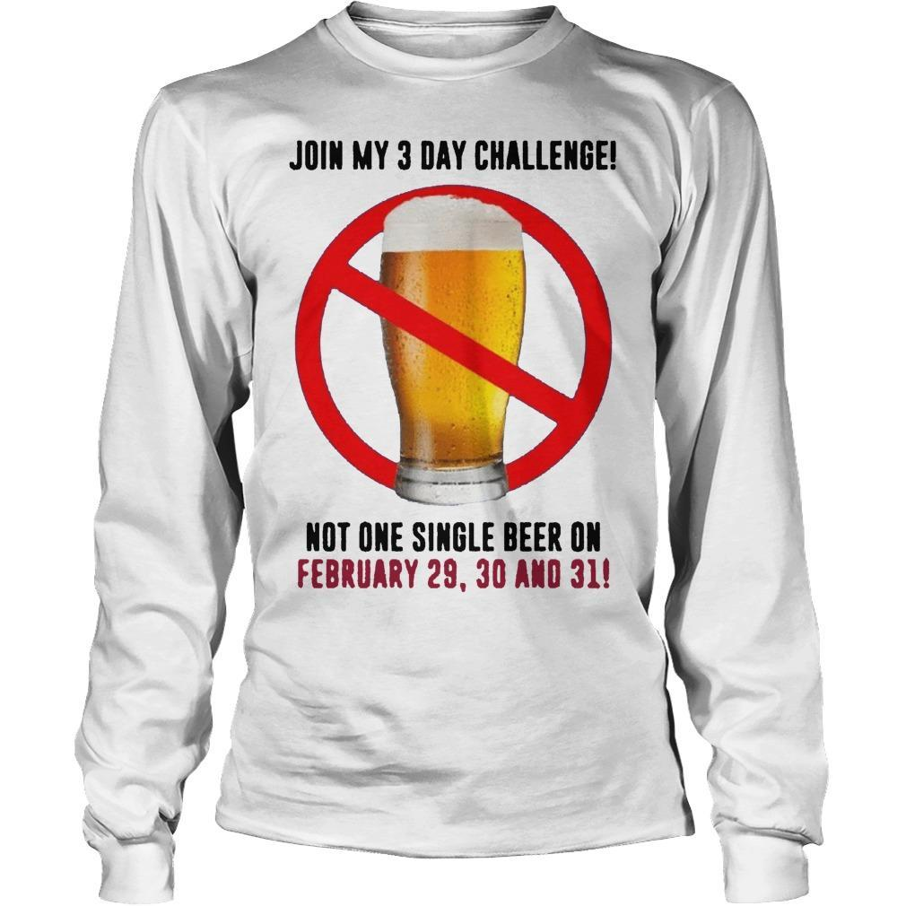 Beer Join My 3 Day Challenge Longsleeve
