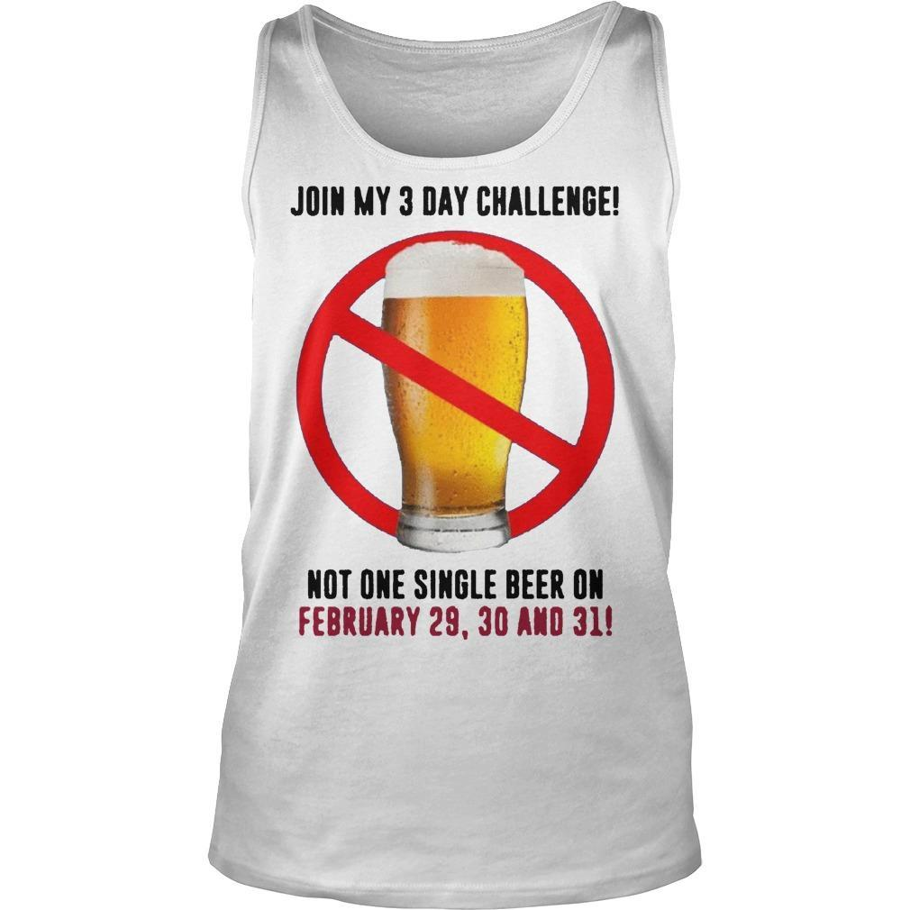 Beer Join My 3 Day Challenge Tank Top