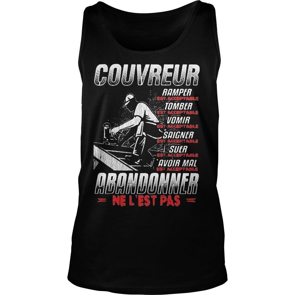 Couvreur Ramper Tomber Vomir Saigner Oser Avoir Mal Abandonner Tank Top