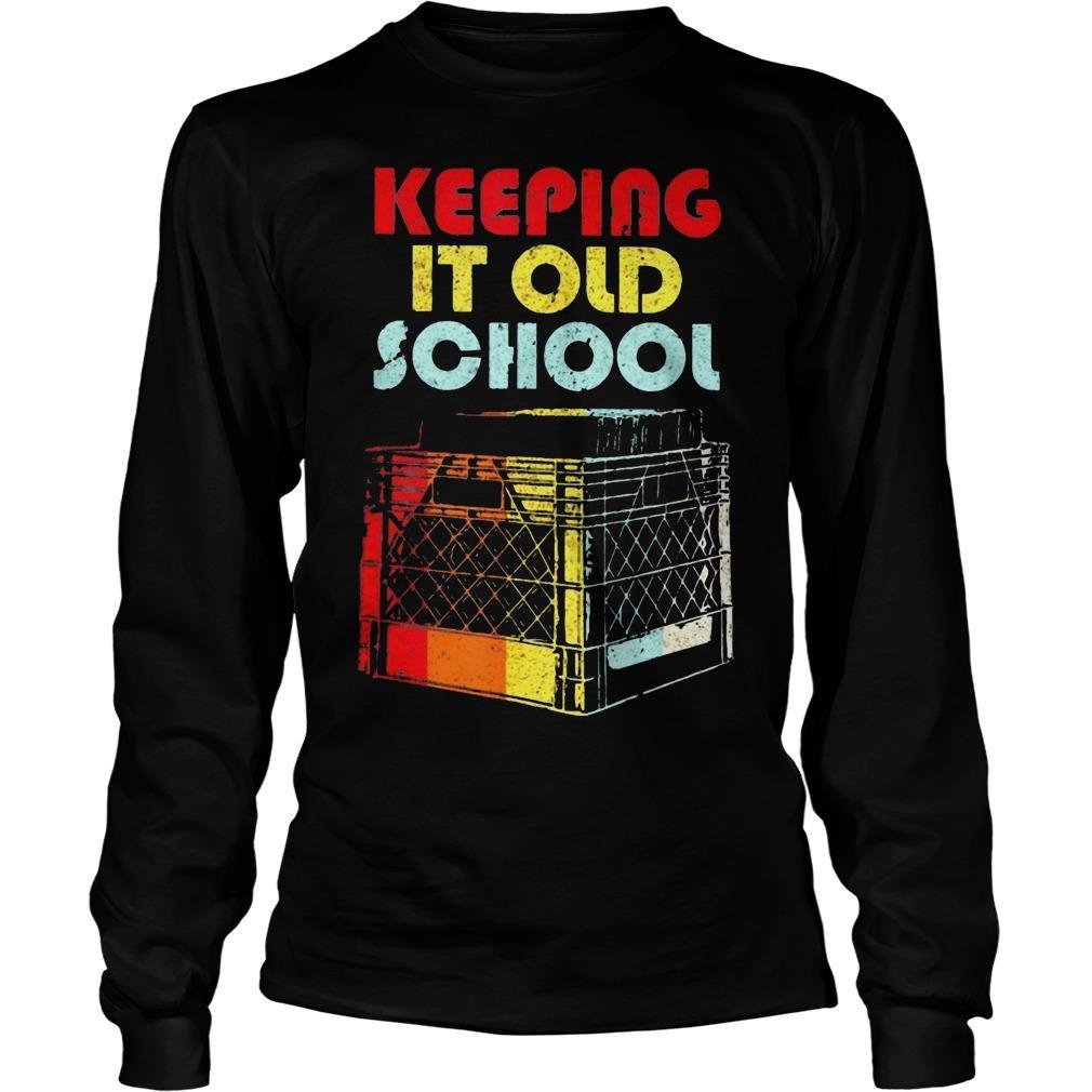 Dj Keeping It Old School Longsleeve