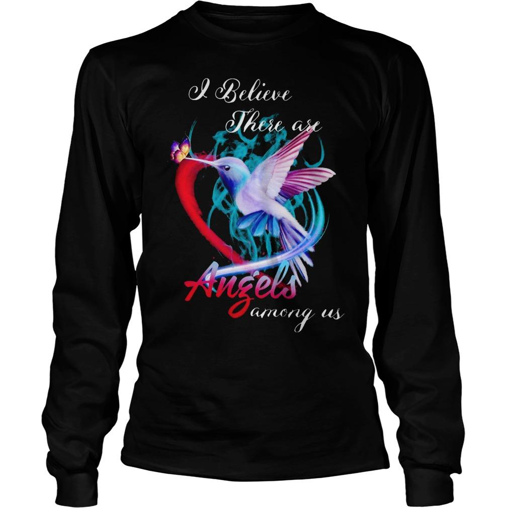Hummingbird I Believe There Are Angels Among Us Longsleeve