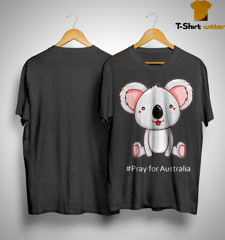 Koala #Pray For Australia Shirt