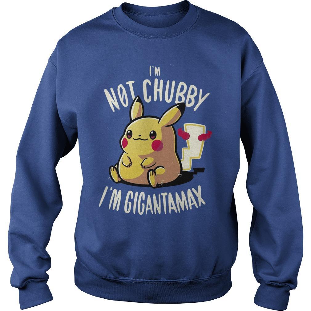 Pikachu I'm Not Chubay I'm Gigantamax Sweater