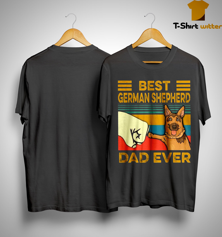 Vintage Best German Shepherd Dad Ever Shirt