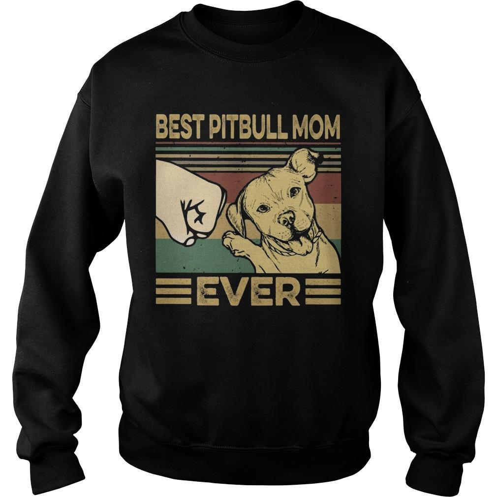Vintage Best Pitbull Mom Ever Sweater