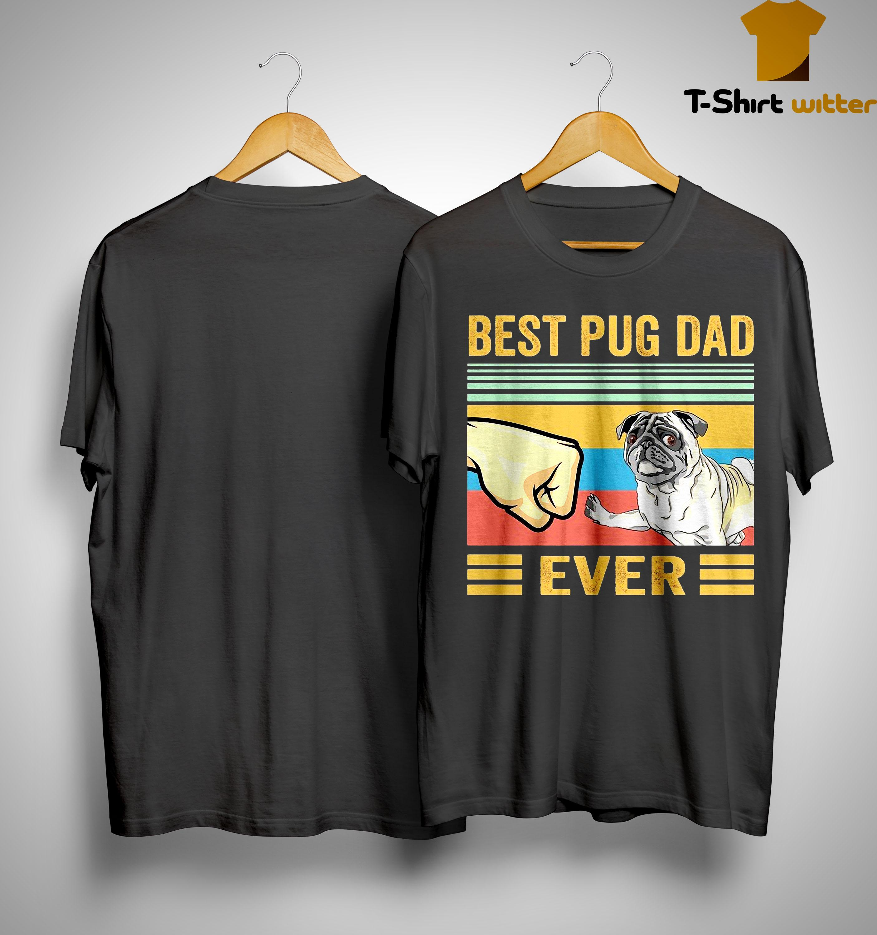 Best-Pug Dad-Ever Shirt Tshirt Vintage