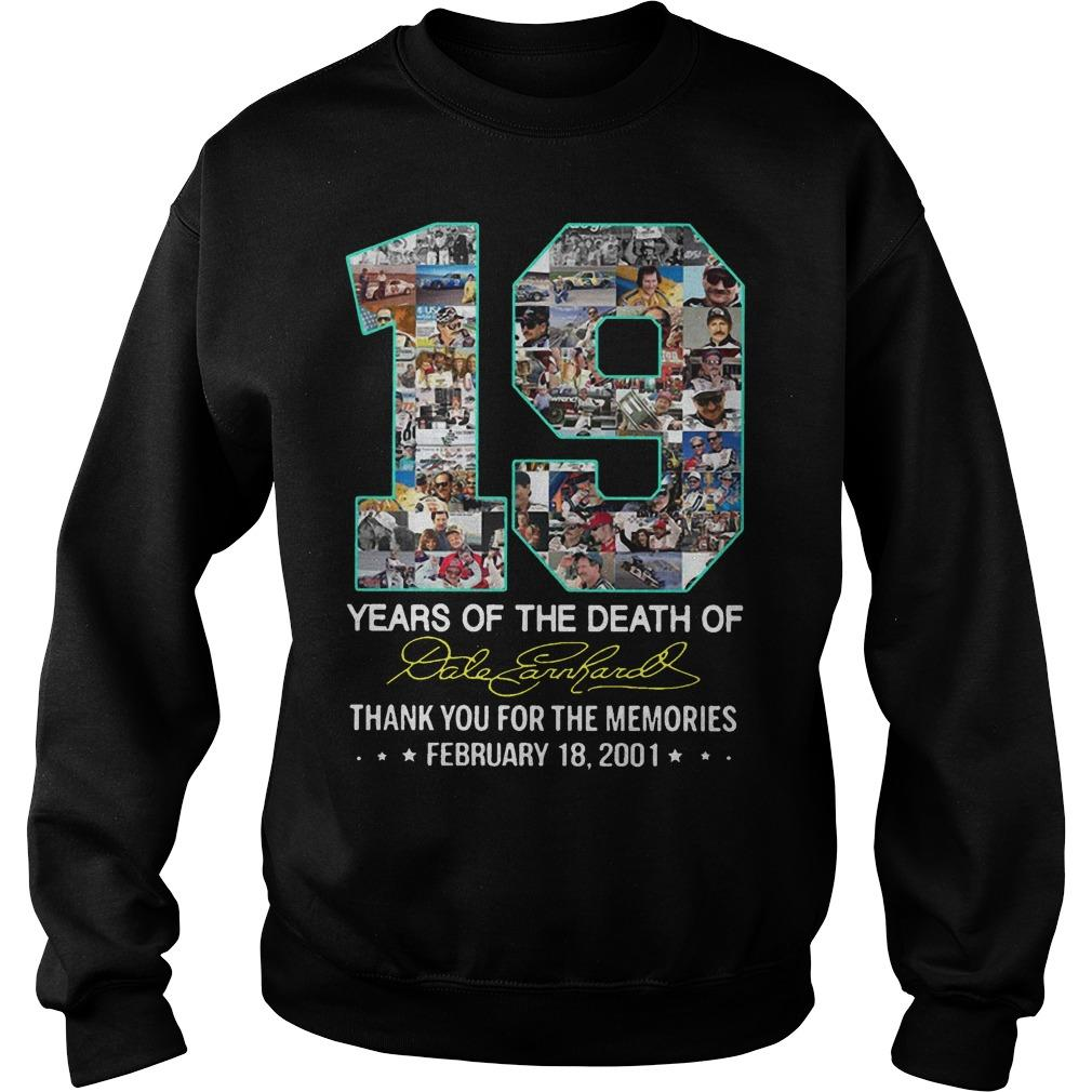 19 Years Of The Death Of Dale Earnhardt Thank You For The Memories Sweater
