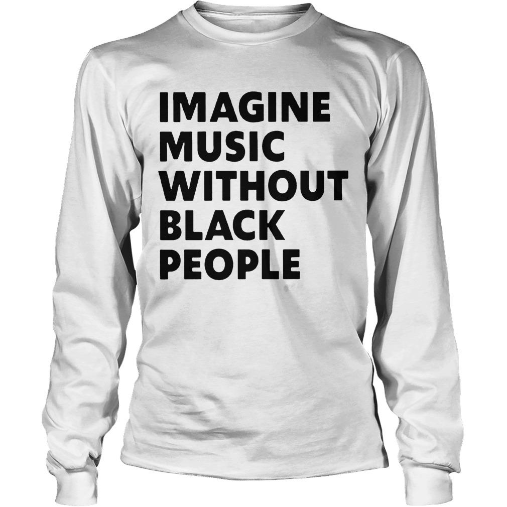 African Pride Imagine Music Without Black People Longsleeve