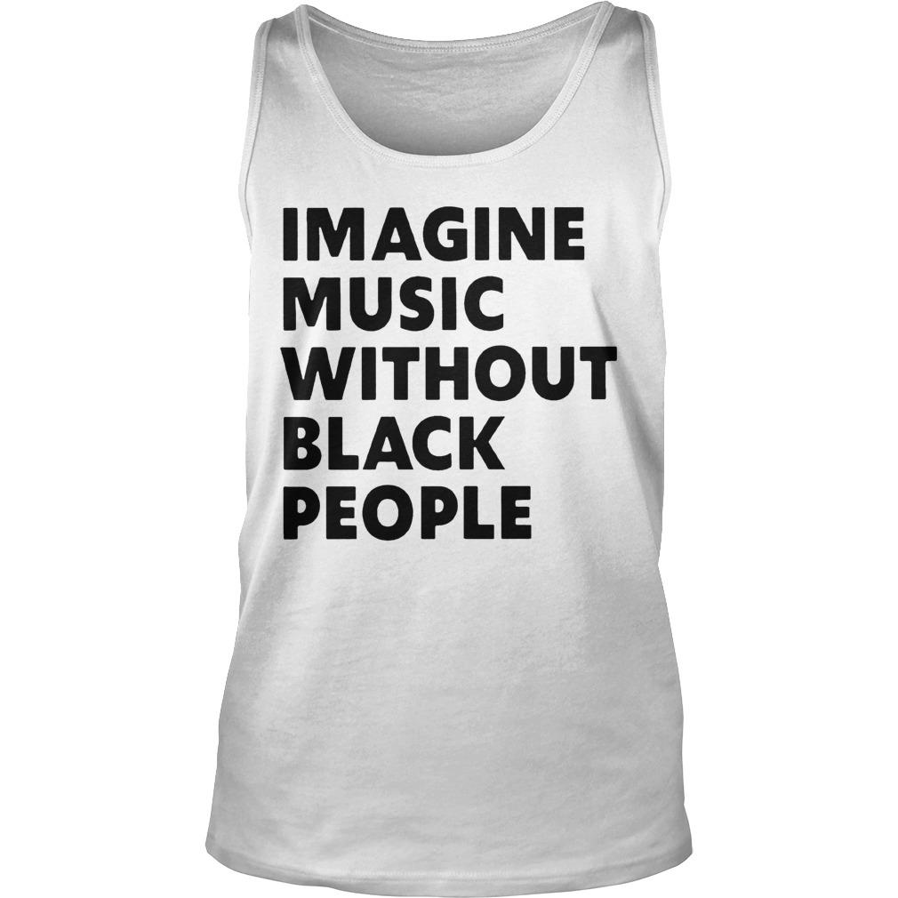 African Pride Imagine Music Without Black People Tank Top