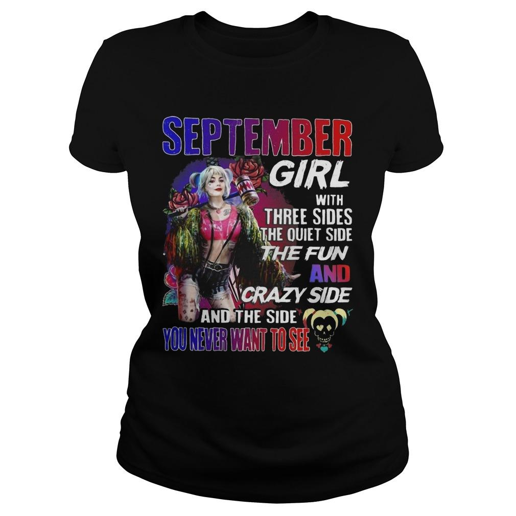Bird Of Prey's Harley Quinn September Girl With Three Sides The Quiet Side The Fun Longsleeve