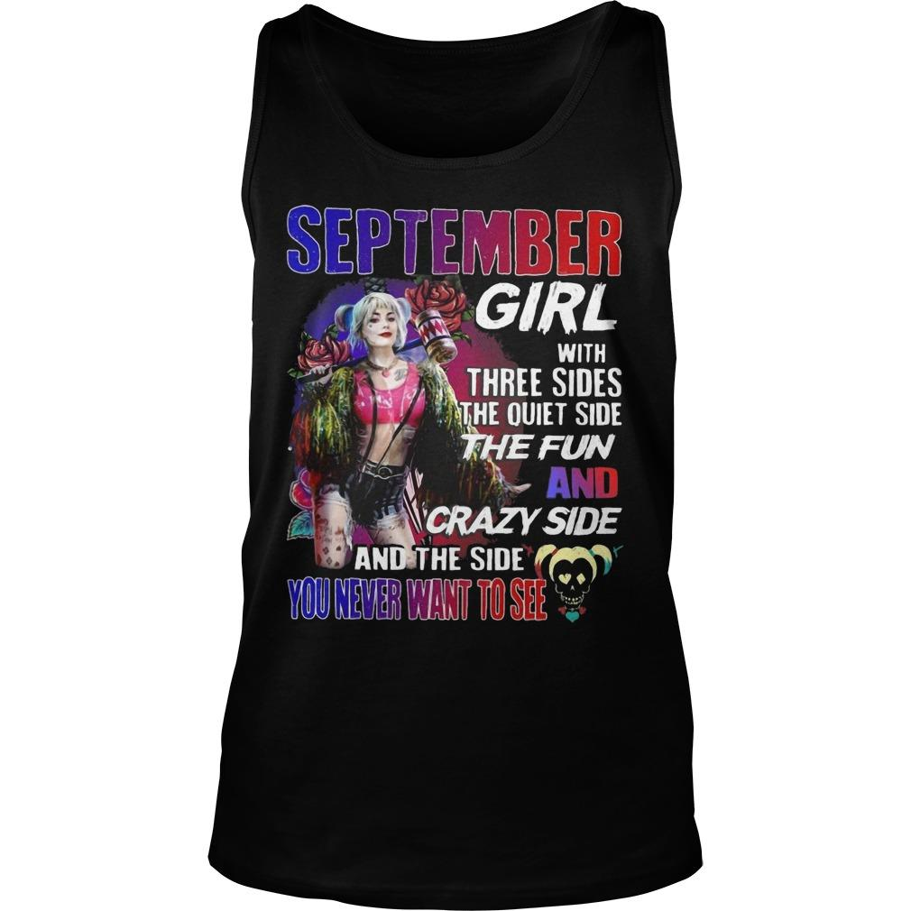 Bird Of Prey's Harley Quinn September Girl With Three Sides The Quiet Side The Fun Tank Top